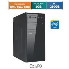 Computador Desktop Easypc Intel Dual Core 2.41 2gb Hd 250gb - R$ 499