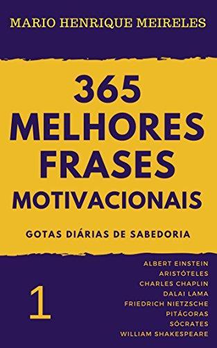 Ebook Grátis 365 Melhores Frases Motivacionais Gotas Diárias De