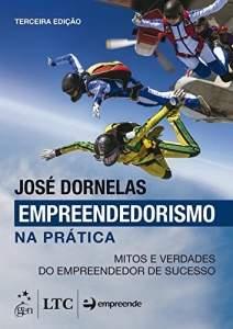 [Amazon.com.br] Livro - Empreendedorismo na Prática. Mitos e Verdades do Empreendedor de Sucesso por R$ 13