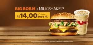 [BOB'S] BIG BOB + MILK SHAKE