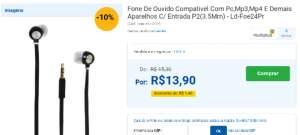 [Casas Bahia]  Fone De Ouvido Compativel Com Pc,Mp3,Mp4 E Demais Aparelhos C/ Entrada P2(3.5Mm) - Ld-Foe24Pr por R$ 14
