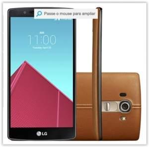 [Submarino] Smartphone LG G4 Desbloqueado Android 5.1 Lollipop Tela 5,5'' 32GB Wi-Fi Câmera de 16MP - Couro Marrom por R$ 1700