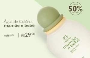 [Voltou - Natura]  Água de Colônia Sem Álcool Mamãe e Bebê - 100ml R$ 30