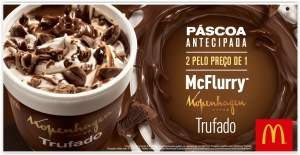 [MC Donalds] Páscoa Antecipada! Compre 1 McFlurry Trufado e ganhe outro - Pegue o Cupom Grátis