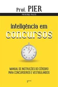 [Amazon] Ebook Inteligência em Concursos Manual de Instruções do Cérebro para Concurseiros e Vestibulandos - GRÁTIS