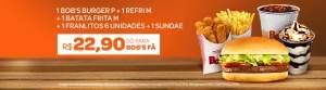 [Bob's] 1 Bob's Burguer P + 1 Refri M + 1 Batata Palito M + 1 Franlitos 6 unidades + 1 Sundae - por R$23