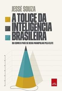[Amazon] eBook A tolice da inteligência brasileira - R$6