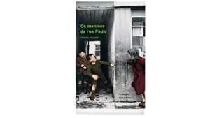 [Amazon] Os Meninos da Rua Paulo - R$16