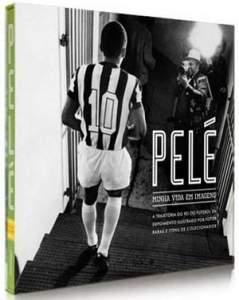 [Saraiva] Livro Pelé - Minha Vida em Imagens - R$45