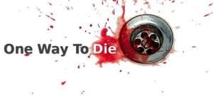 [Gleam] One Way To Die: Deluxe Upgrade grátis (ativa na Steam)