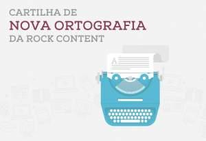 [Escreva pra Web] Ebook gratuito: Cartilha da Nova Ortografia