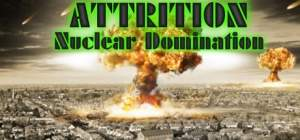 [Gleam] Attrition: Nuclear Domination grátis (ativa na Steam)