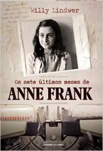 [Amazon] Os Sete Últimos Meses de Anne Frank  R$10