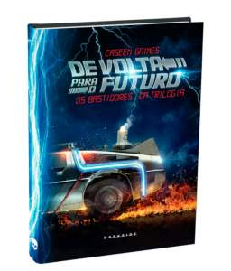 [SUBMARINO] Livro De Volta para o Futuro -os bastidores da trilogia por R$ 17