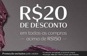 [Natura] Ganhe R$ 20,00 de desconto na compra acima de R$ 150 Mobile