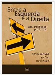 [Amazon] Entre a Esquerda e a Direita: Uma reflexão política Ebook Kindle - Grátis
