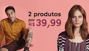 [C & A]  2 produtos por R$39,99 + frete gratis em todo site