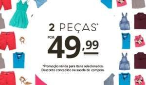 [C&A] Duas Peças por R$49,99