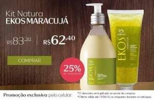 [Natura]  Exclusivo Mobile - Kit Maracujá Ekos - R$ 62