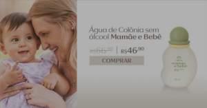 [Natura] Água de Colônia Sem Álcool Mamãe e Bebê 100ml R$ 46,90