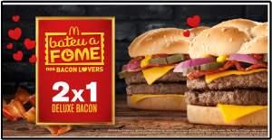 [Mc Donalds] Comprei 1 Deluxe Bacon e leve 2 - Pegue Cupom