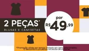 [C&A] 2 peças femininas ou masculinas por R$50