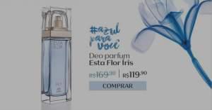 [Natura] Deo Parfum Esta Flor Íris Feminino - 75ml R$ 119,90