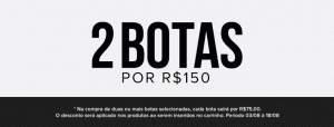 [Passarela] 2 Botas por R$150 + frete grátis