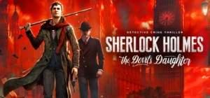 [Steam] Sherlock Holmes: The Devil's Daughter por R$59