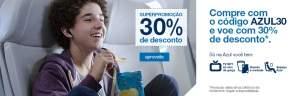 30% desconto passagens Azul