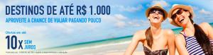 [CVC] - Destinos de até R$1.000,00
