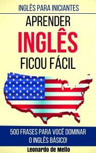 [Amazon] Inglês Para Iniciantes: Aprender Inglês Ficou Fácil - GRÁTIS