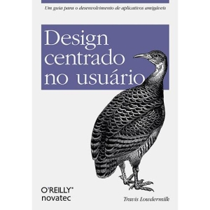 [AMERICANAS] Livro - Design Centrado No Usuário: Um Guia para o Desenvolvimento de Aplicativos Amigáveis