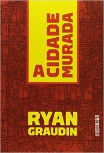 [Amazon] A Cidade Murada - Ryan Graudin por R$ 17