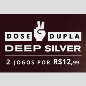 [NUUVEM] Dose DUPLA - DEEP SILVER: 2 JOGOS POR: R$ 12,99