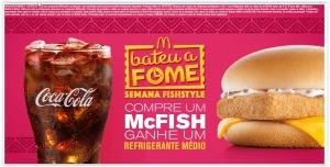 [Mc Donalds] Compre um McFish e ganhe um Refrigerante Médio