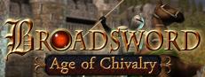 BROADSWORD : AGE OF CHIVALRY -Gratis Steam Key