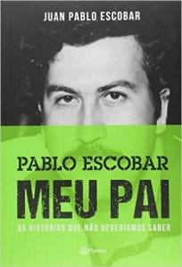 Pablo Escobar, Meu Pai(Português) - R$ 18