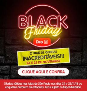 Black Friday - Dia Supermercados (São Paulo)