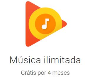 Google Play Música 4 Meses Grátis