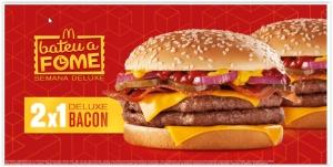 Compre 1 Deluxe Bacon e ganhe outro. Pegue o Cupom