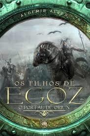 O portal de Oriun: Os filhos de Egoz - eBook