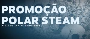 Promoção Polar Steam