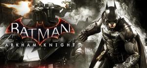 STEAM - Batman™: Arkham Knight em Super Promoção