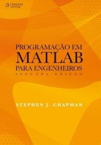 Programação Em Matlab Para Engenheiros - 2ª Ed. 2011  por R$ 30