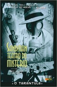 Sandman - Teatro do Mistério. O Tarântula - Volume 1 (CAPA DURA) - R$ 9,50