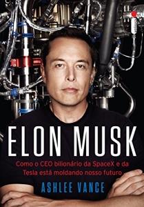Elon Musk: Como o CEO bilionário da SpaceX e outros ebooks Baratinhos