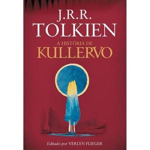 A Historia De Kullervo - J.R.R. Tolkien - R$ 12,94