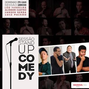 [SP] Domingo 29/01 18h30: Stand Up de Domingo com Léo Ferreira, Alisson Castro, Jansen Serra e Luiz Paixão.