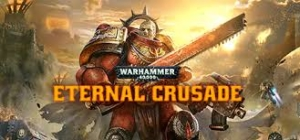 Grátis - Warhammer 40,000: Eternal Crusade - Steam